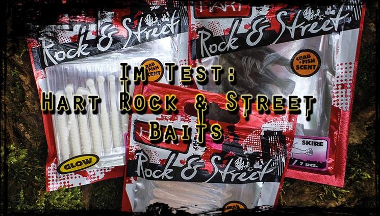 Hart Rock & Street Baits im Test